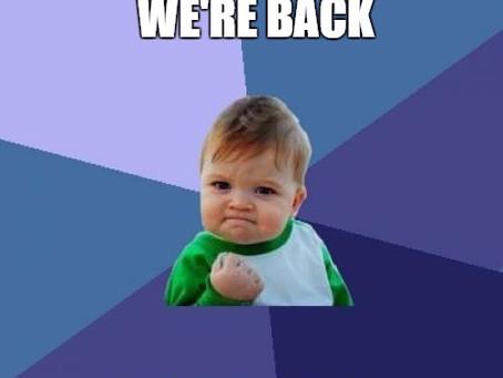 Were Back!!!