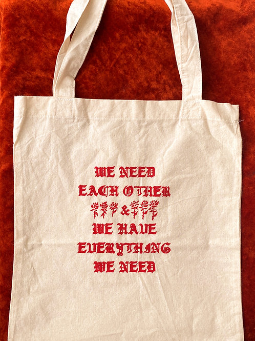We Need Each Other Tote