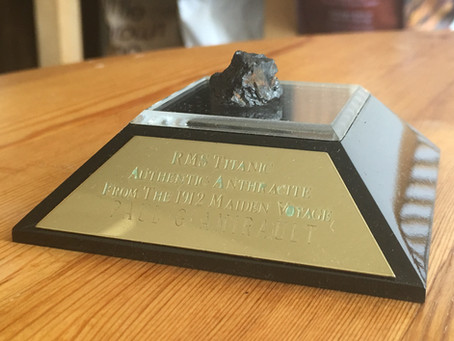 Yes, I actually have a piece of coal from Titanic's maiden voyage!