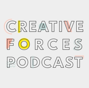 Creative Forces Podcast