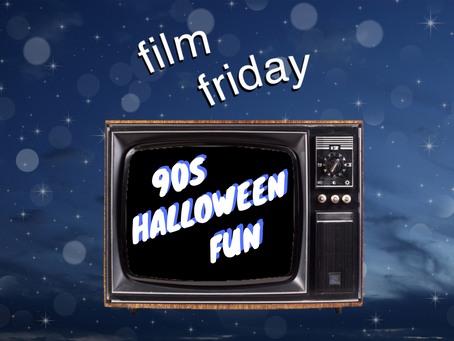 film friday: 90s halloween fun