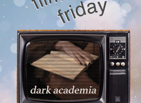 film friday: dark academia
