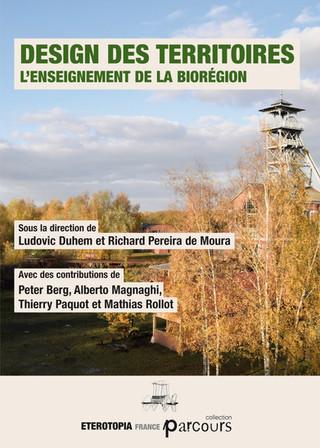 Design des territoires. L'enseignement de la biorégion, Eterotopia, 2020