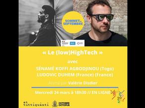 """""""Le Low(High)Tech"""" - Conversation avec Sénamé Koffi Agbodjinou au Musée des Confluences à Lyon"""