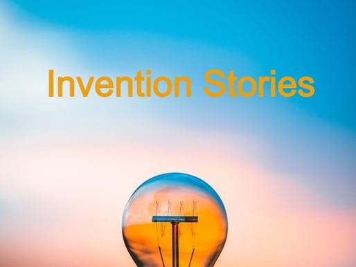 Invention stories!