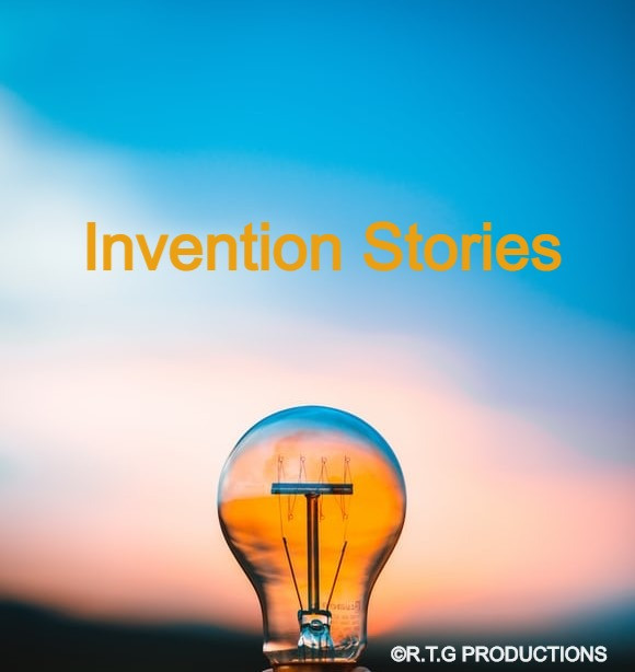 Invention stories,By R.T.G Productions, RTG BLOGZ