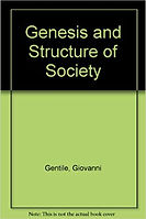 Genesis and Structure of Society Gentile