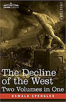 Decline of the West Both Volumes Oswald