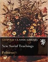 New Social Teachings Politicus.jpg