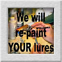 WE WILL REPAINT YOUR LURES.jpg