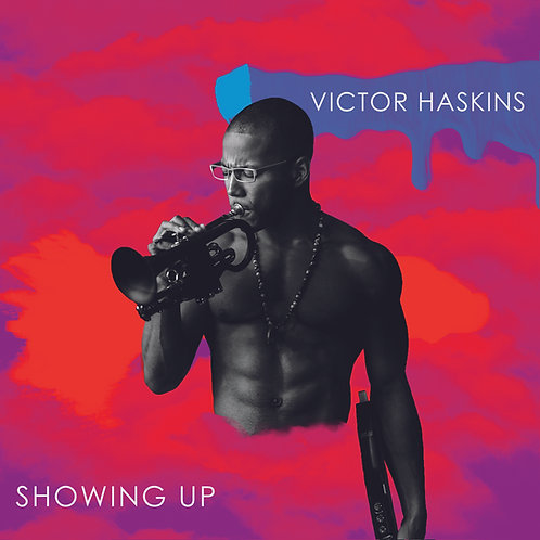 """Showing Up"" (Digital Album Download)"
