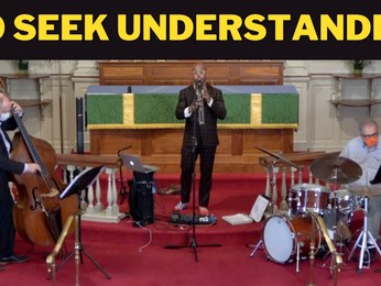 "NEW Video of Live Performance: ""To Seek Understanding"""