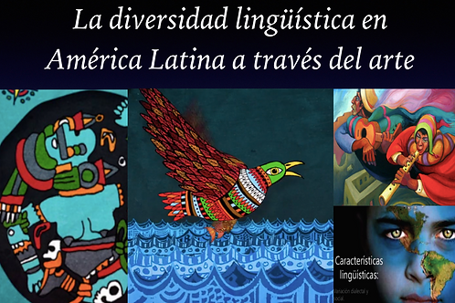 Linguistic Diversity in Latin America Through Art