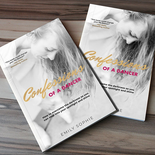 SIGNED COPY: Confessions of a Dancer by Emily Sophie