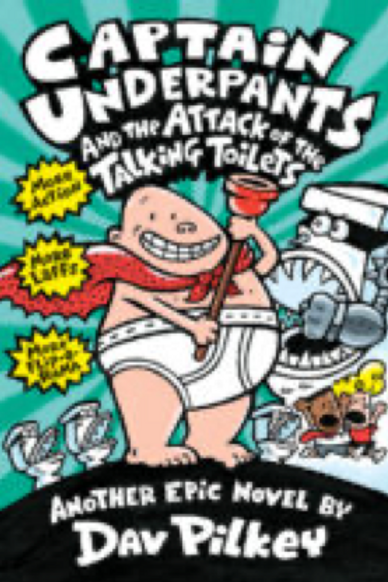 Captain Underpants and the Attack of the Talking Toilets,          Dav Pilkey