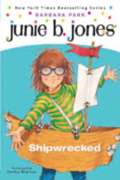Junie B., First Grader: Shipwrecked      Barbara Park  and Denise