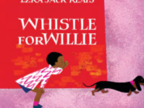 Whistle for Willie Ezra Jack Keats
