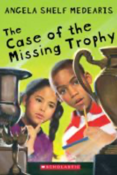 The Case of the Missing Trophy, Angela Shelf Medearis