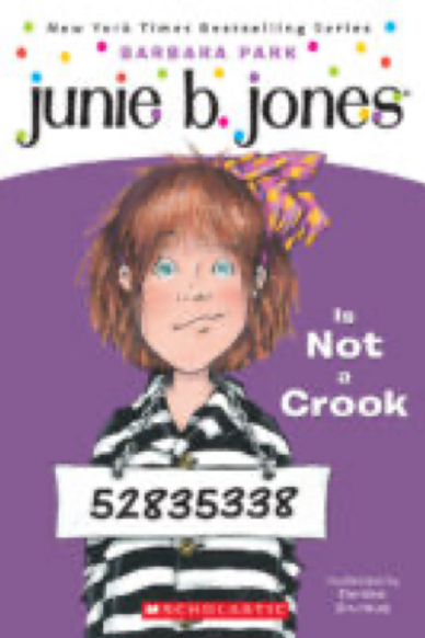Junie B. Jones is Not a Crook    Barbara Park  and Denise