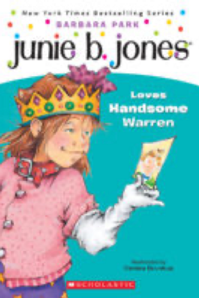 Junie B. Jones Loves Handsome Warren      Barbara Park  and Denise