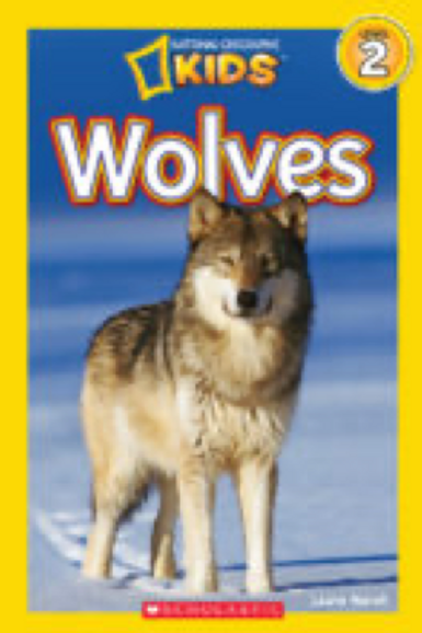 National Geographic Kids Readers: Wolves                   Laura Marsh