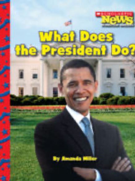 What Does the President Do?, Amanda Miller