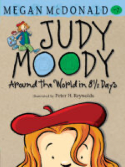 Judy Moody Around the World in 8 1/2 days,    Megan McDonald and Peter H.