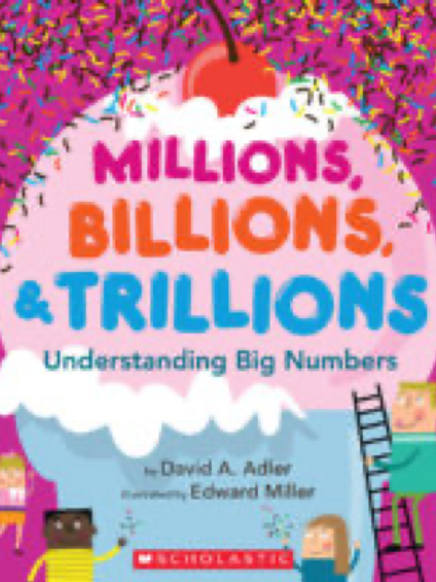 Millions, Billions & Trillions..., David Adler and Edward Miller