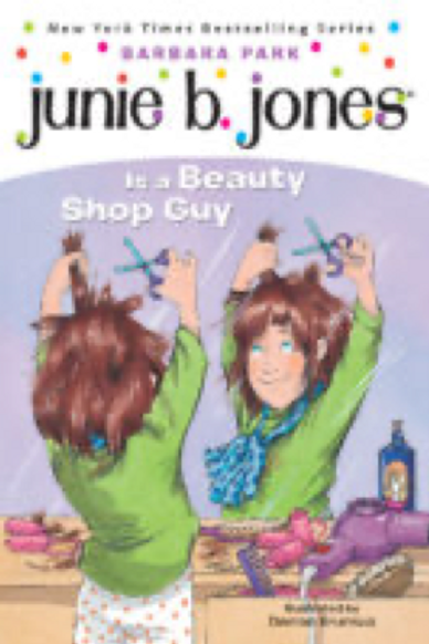 Junie B. is a Beauty Shop Guy,    Barbara Park  and Denise