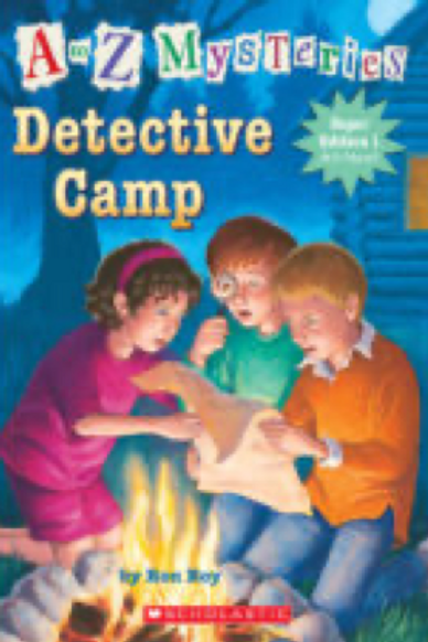 Detective Camp (A to Z Mysteries, No. 1), Ron Roy and John Steven Gurney