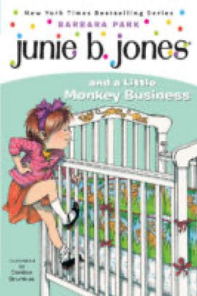 Junie B. Jones and a Little Monkey Business    Barbara Park  and Denise