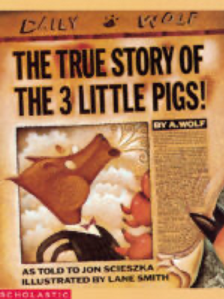 The True Story of the 3 Little Pigs! Jon Scieszka and Lane Smith