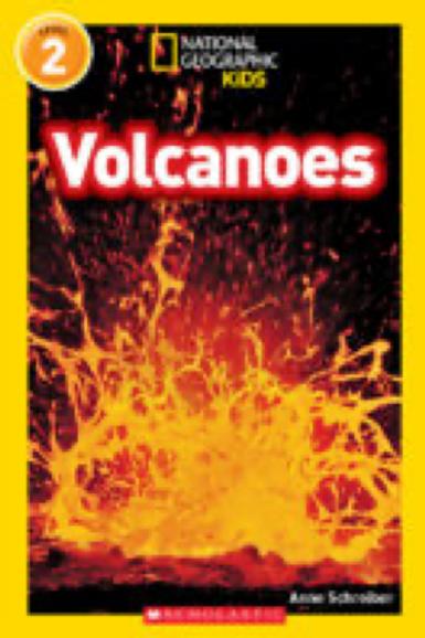 National Geographic: Volcanoes, Anne Schreiber