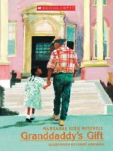 Granddaddy's Gift Margaree King Mitchell
