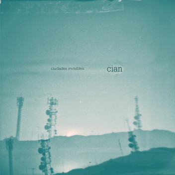 cian - ciudades invisibles (album cover)