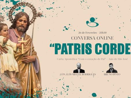"Conversa Online - ""Patris Corde"""
