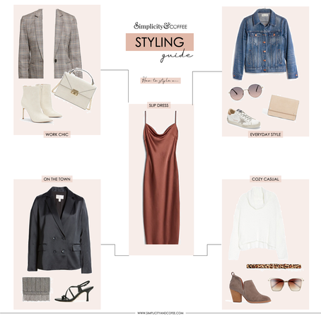 STYLING GUIDE: THE SLIP DRESS