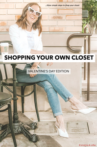Pinterest Pin for Shopping your own closet to create the perfect Valentine's Day Outfit