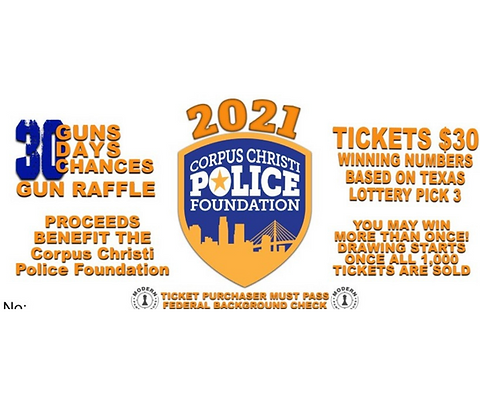 30 Day Gun Raffle Tickets