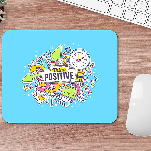 MOUSEPAD Think positive