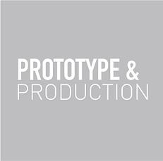 Prototype & Production