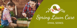 SpringLawnCareEmailSeries_PreviewThumbna