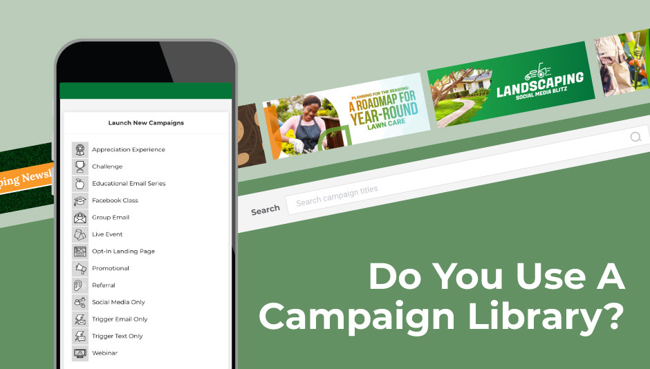 Organize your lawn care marketing materials in a content library!