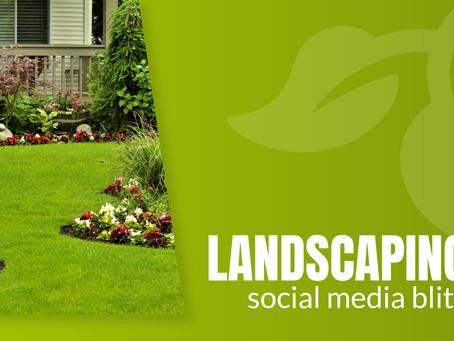 Campaign Spotlight: Landscaping SM Blitz II