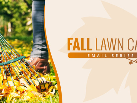 Campaign Spotlight: Fall Lawn Care Email Series