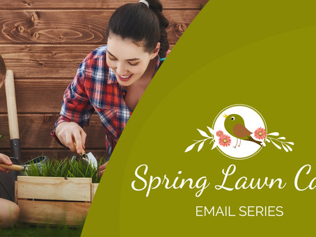 Campaign Spotlight: Spring Lawn Care Email Series