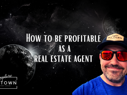 How to be Profitable as a Real Estate Agent
