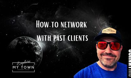 How to Network with Past Clients