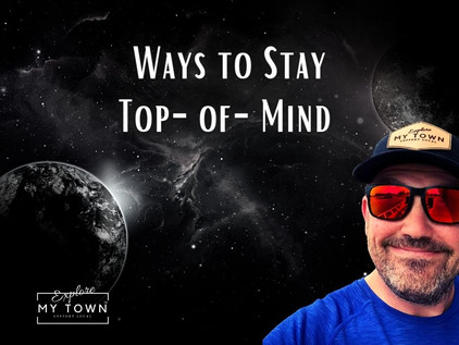 Ways to Stay Top-of-Mind