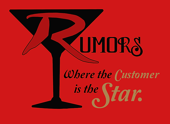 Rumors - Where the Customer is the Star!